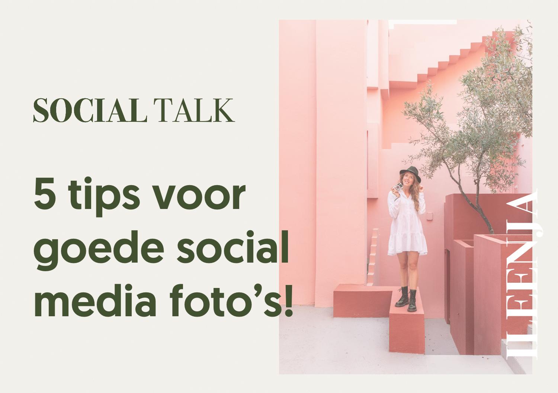 5-tips-voor-goede-social-media-fotos